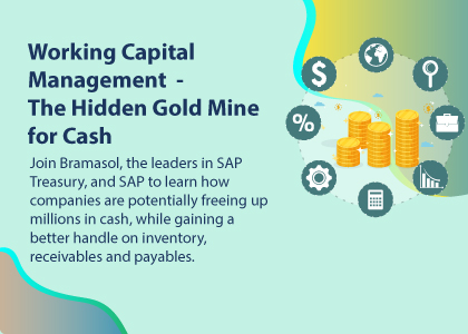 Working Capital Management – The Hidden Gold Mine for Cash