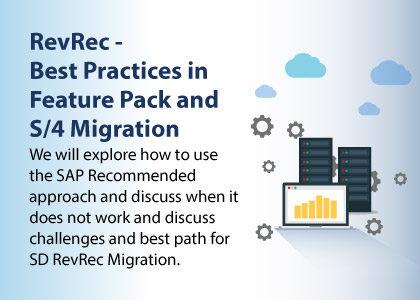 RevRec - Best Practices in Feature Pack and S/4 Migration