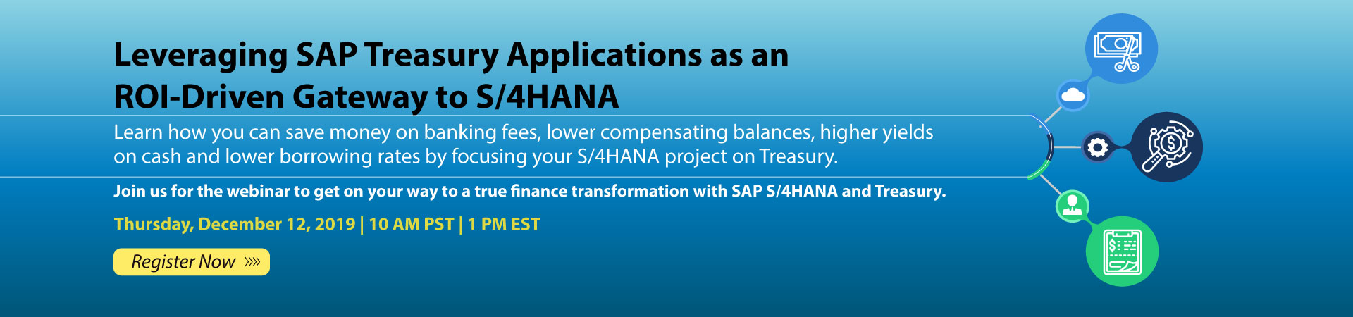 Leveraging SAP Treasury Applications as an ROI-Driven Gateway to S/4HANA