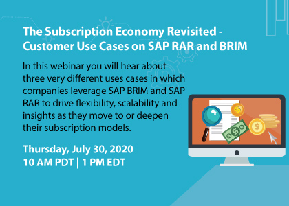 The Subscription Economy Revisited - Customer Use Cases on SAP RAR and BRIM