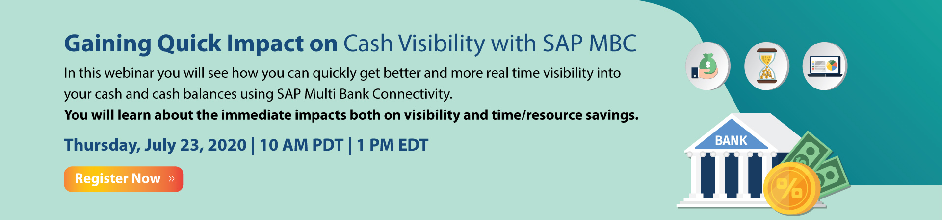 Gaining Quick Impact on Cash Visibility with SAP MBC Banner