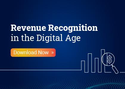 Revenue Recognition in the Digital Age
