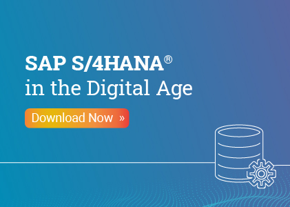 SAP S/4HANA in the Digital Age